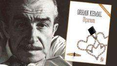 Orhan Kemal'in Kayıp Romanı Bulundu
