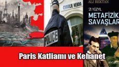 Charlie Hebdo Katliamı Nostradamus Kehaneti mi?