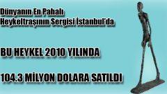 En Pahalı Heykeltraş İstanbul'da