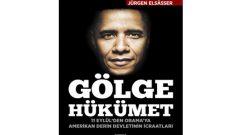 Jürgen Elsasser Gölge Hükümet ile ABD'nin gizli yüzü