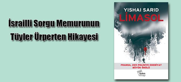 Limasol, İsrailli sorgu memurunun hikayesi