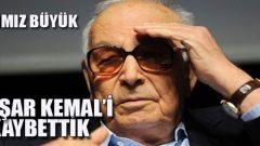 Yastayız, Yaşar Kemal'i Kaybettik