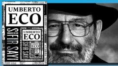 """Umberto Eco """"Sıfır Sayı"""" ile neyi anlatıyor?"""