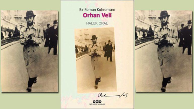 Bir roman kahramanı Orhan Veli