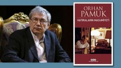 Orhan Pamuk'tan Hatıraların Masumiyeti