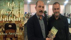 Burak Artuner romanı Aşk Hürriyet İstibdat