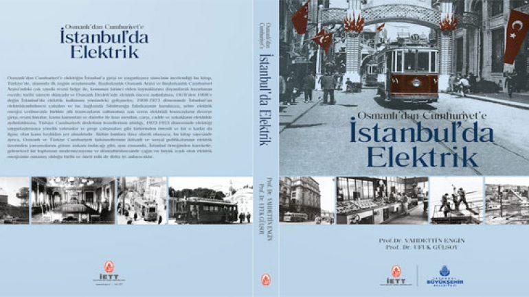 Osmanlı'dan Cumhuriyet'e elektriğin hikayesi