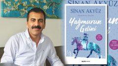 Sinan Akyüz'ün yeni romanı Yağmurun Gelini