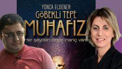 Yonca Eldener'den Göbeklitepe film önerisi