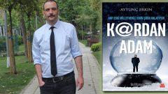 Aytunç Erkin Kardan Adam ile FETÖ'cü polisleri yazdı