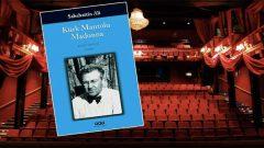 Kürk Mantolu Madonna tiyatro oyunu Ekim'de Zorlu PSM'de