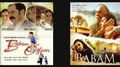 Babam filmi ile Babam ve Oğlum arasındaki ilişki