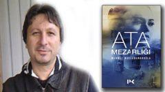 Ata Mezarlığı'nda Anadolu'yla Güney Amerika arasındaki bağ
