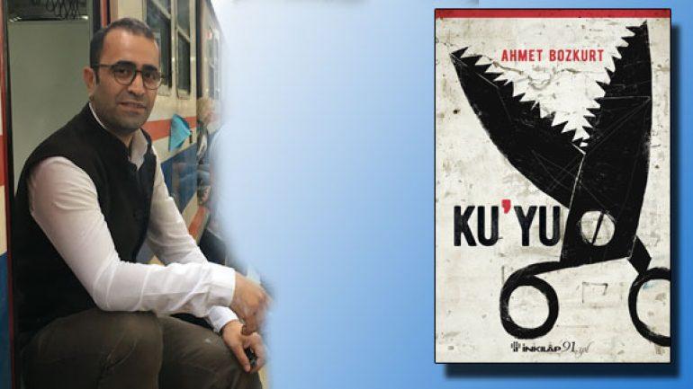 Ahmet Bozkurt şiirleri Ku'Yu ile kitaplaştı