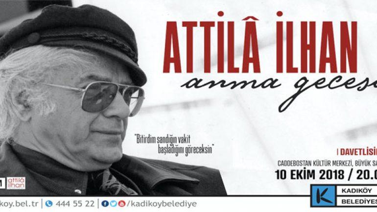 Attila İlhan şiirlerle anılacak