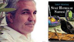 İsmail Güzelsoy'dan yeni roman Süslü Hatıralar Sahnesi