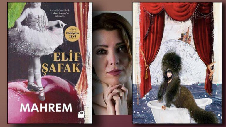 Elif Şafak Mahrem ile edebiyatta 25'inci yılını kutluyor