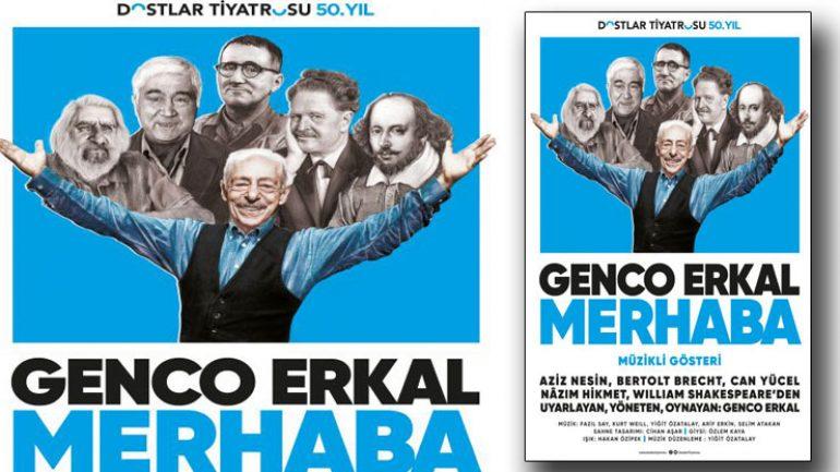Genco Erkal yeni oyunu Merhaba ile