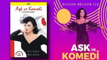 Nilgün Belgün ile Aşk ve Komedi müzikli danslı gösteri