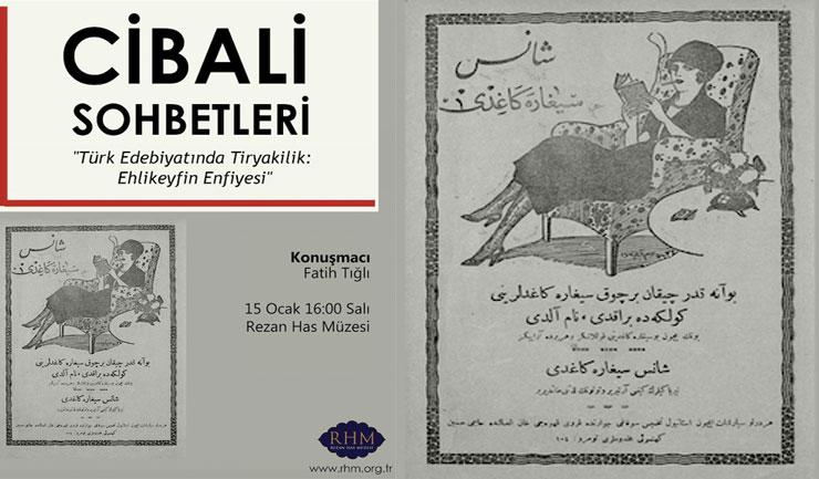 Cibali Sohbetleri'nde Türk edebiyatında tiryakilik