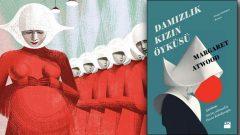 Damızlık Kızın Öyküsü yazarına para kazandırmayan ünlü roman