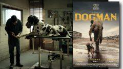 Dogman filmi sinemada seyirciyi büyülüyor