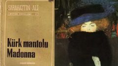 Kürk Mantolu Madonna Kafka'nın eserinden mi doğdu