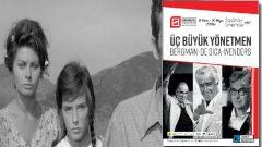 Kadıköy'de üç büyük yönetmen filmleri gösterimde