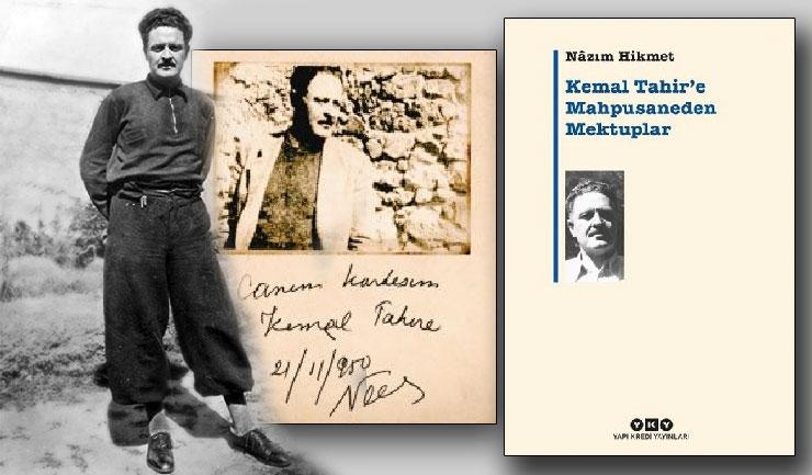 Kemal Tahir'e Mahpusaneden Mektuplar – Nazım Hikmet'in mektupları