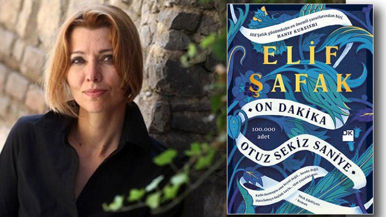 Elif Şafak On Dakika Otuz Sekiz Saniye romanı geliyor