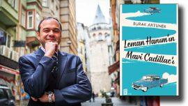 Burak Artuner Leman Hanım'ın Mavi Cadillac'ı ile okurlarla buluşuyor