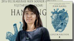 Han Kang Çocuk Geliyor romanı ile okurlarla buluşuyor