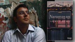 Ahmet Büke yeni öykü kitabı Varamayan raflarda yerini aldı