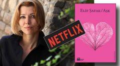 Elif Şafak Netflix ile anlaştı