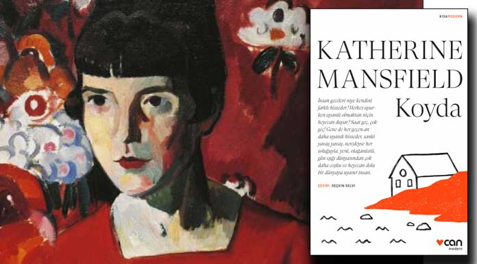 Katherine Mansfield'dan uzun öykü – Koyda