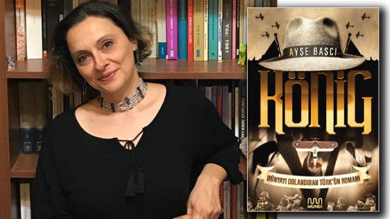 König dünyayı dolandıran Türk'ün romanı
