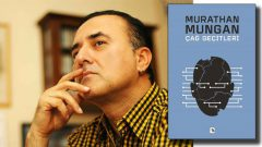 Murathan Mungan yeni kitabı Çağ Geçitleri geliyor