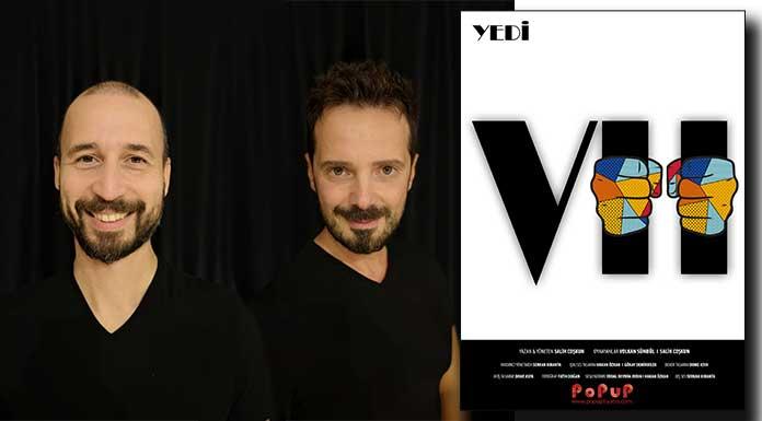 """PoPuP ilk tiyatro oyunu """"Yedi-VII"""" ile sahnede"""
