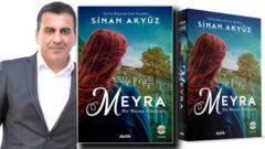 Sinan Akyüz Meyra romanı ile Bosna hikayesi yazdı