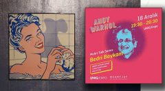 Andy Warhol sergisinde Bedri Baykam