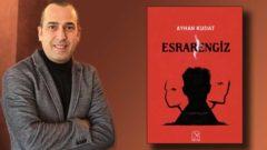 Ayhan Kudat Esrarengiz romanı ile polisiye dünyasında
