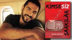 Gökhan Dağıstanlı Kimsesiz Şarkılar romanı