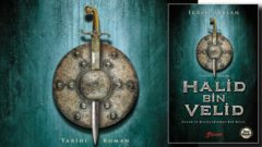 İkram Arslan'dan tarihi roman Halid Bin Velid raflarda