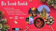 Beşiktaş'ta Bir Sıcak Aralık buluşması