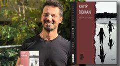 Salih Coşkun Kayıp Roman ile okurlarla buluşuyor