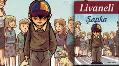 Zülfü Livaneli çocuklar için yazdı: Şapka
