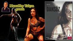 Dansöz oyununda oryantal Meryem'in hüzünlü hikayesi
