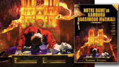 Notre Dame'in Kamburu Müzikali Trump Sahne'de