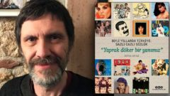 Yaprak Döker Bir Yanımız Türkiye'nin 80'li yıllarını anlatıyor