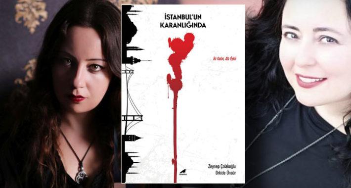 İstanbul'un Karanlığında korku öyküsü sevenlere